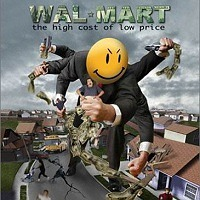 Wal Mart The High Cost of Low Price Documentary Review