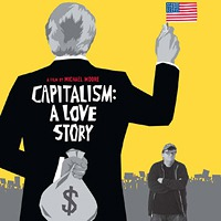 Capitalism a Love Story Documentary Review
